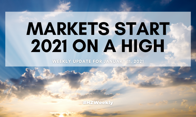 Markets Start 2021 on a High – Weekly Update for January 11, 2021