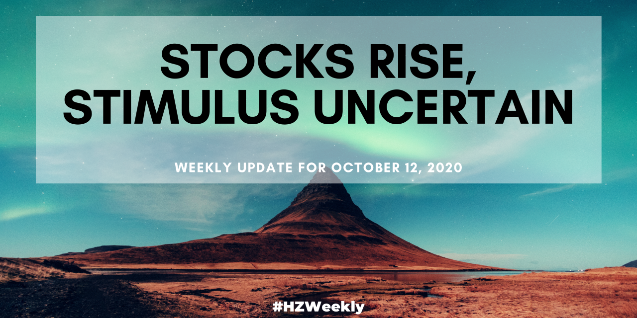 Stocks Rise, Stimulus Uncertain – Weekly Update for October 12, 2020