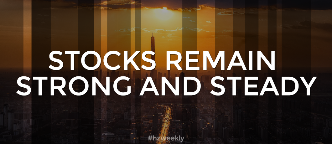 Strong Markets & A Positive Outlook – Weekly Update for May 30, 2017