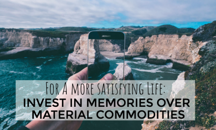 Invest Lifestyle Expenses on Memorable Experiences