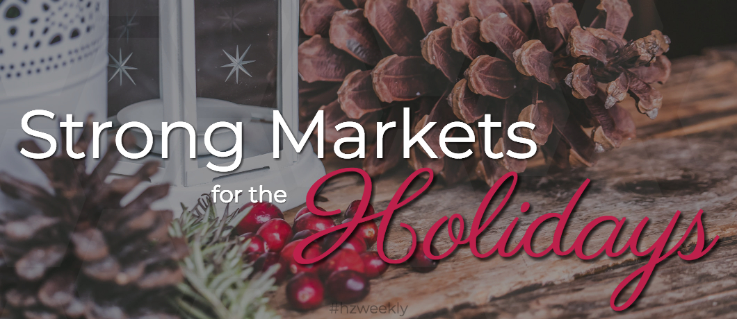 Strong Markets for the Holidays – Weekly Update for December 11, 2017