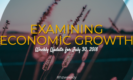 Examining Economic Growth – Weekly Update for July 30, 2018