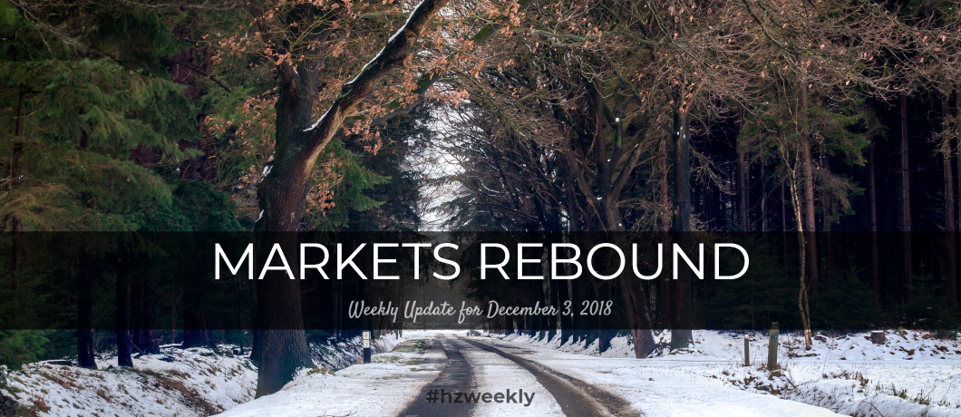Markets Rebound – Weekly Update for December 3, 2018