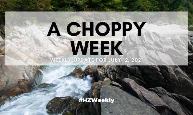 A Choppy Week – Weekly Update for July 12, 2021