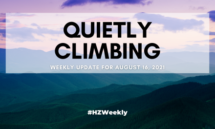 Quietly Climbing – Weekly Update for August 16, 2021