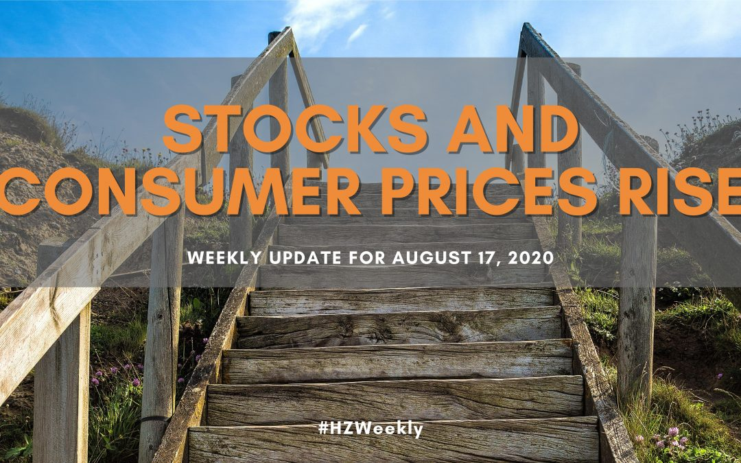 Stocks and Consumer Prices Rise – Weekly Update for August 17, 2020
