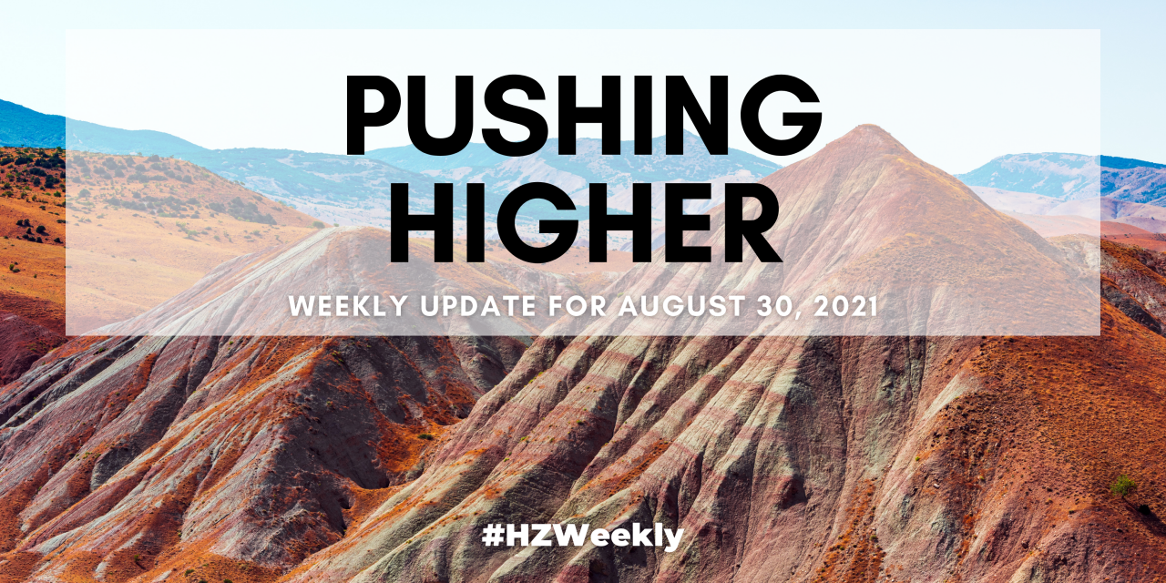 Pushing Higher – Weekly Update for August 30, 2021