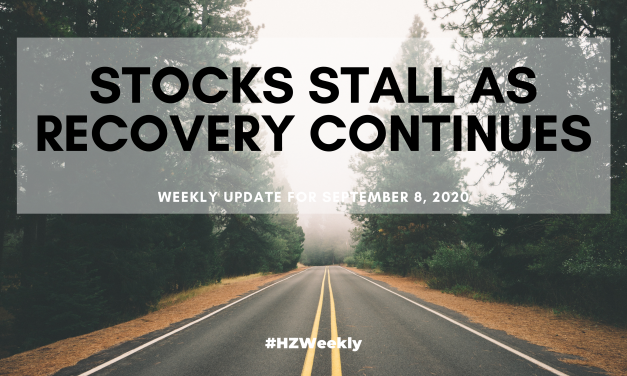 Stocks Stall as Recovery Continues – Weekly Update for September 8, 2020