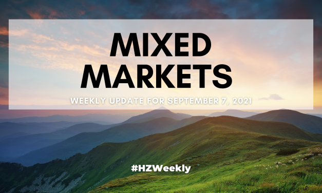 Mixed Markets – Weekly Update for September 7, 2021