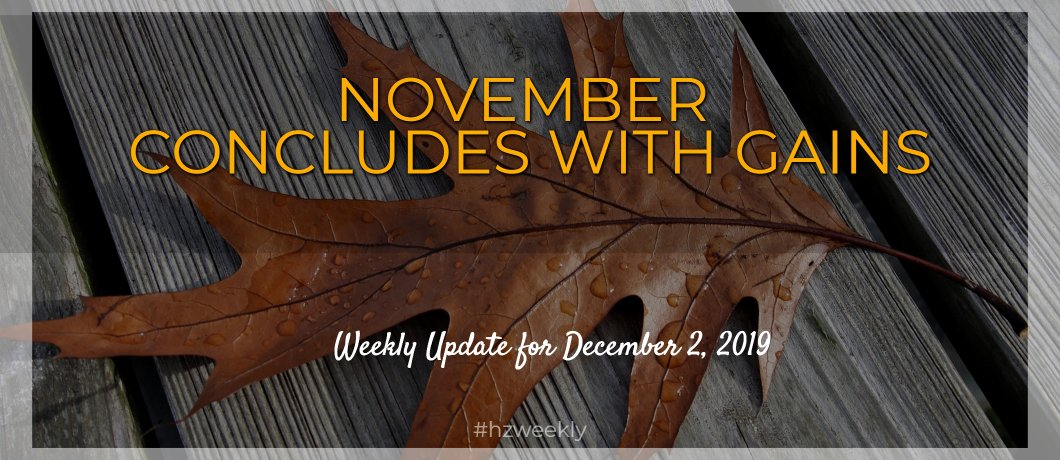 November Concludes With Gains – Weekly Update for December 2, 2019