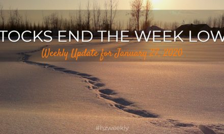 Stocks End the Week Lower – Weekly Update January 27, 2020