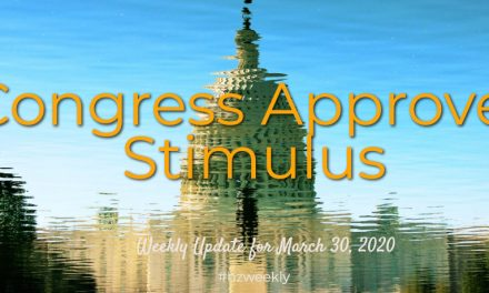 Congress Approves Stimulus – Weekly Update for March 30, 2020