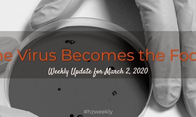 The Virus Becomes the Focus – Weekly Update for March 2, 2020