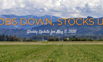 Jobs Down, Stocks Up – Weekly Update for May 11, 2020