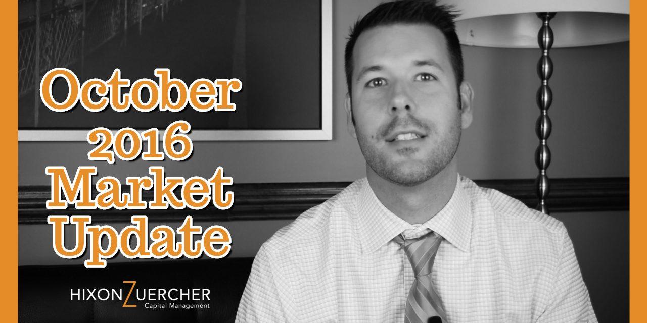 October 2016 Market Update Video