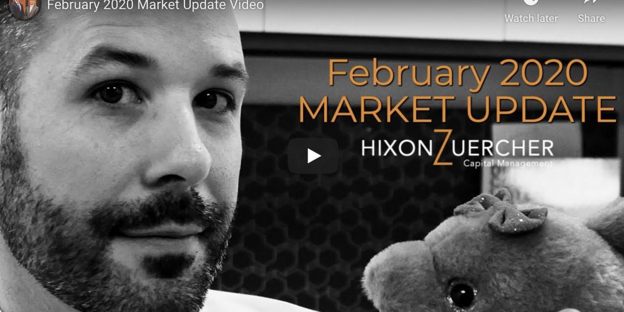 February 2020 Market Update Video