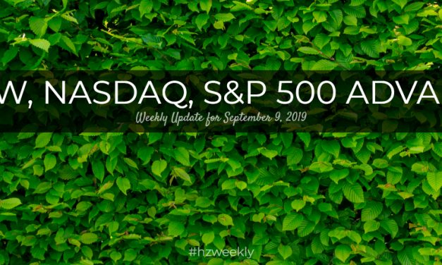 Dow, Nasdaq, S&P 500 Advance – Weekly Update for September 9, 2019
