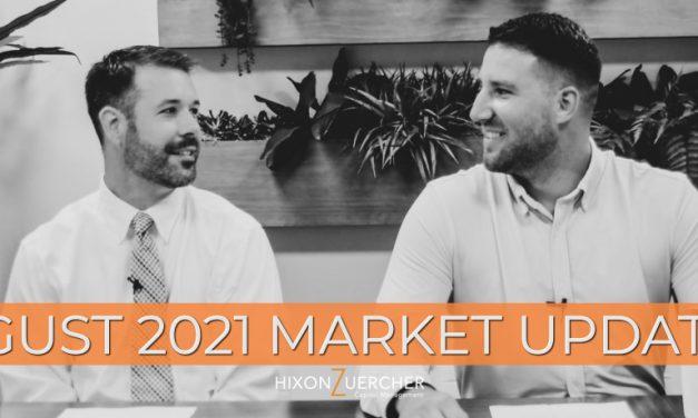 August 2021 Market Update Video