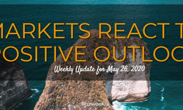 Markets React to Positive Outlook – Weekly Update for May 26, 2020