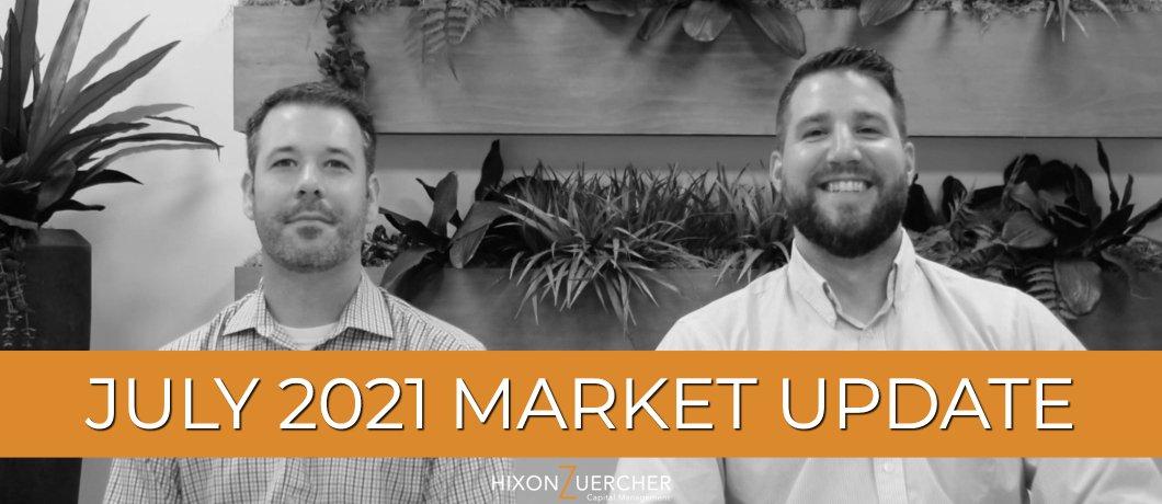 July 2021 Market Update Video