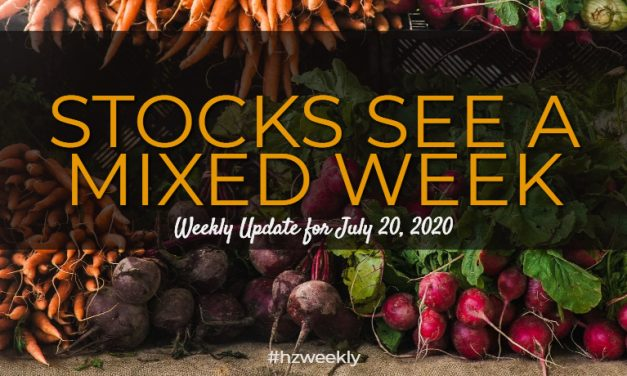 Stocks See a Mixed Week – Weekly Update for July 20, 2020