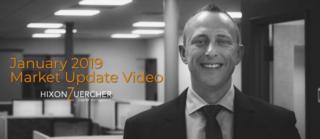 January 2019 Market Update Video