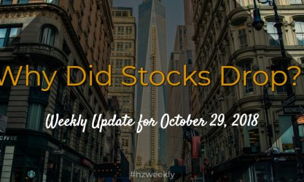 Why Did Stocks Drop? – Weekly Update for October 29, 2018