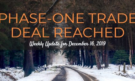 Phase-One Trade Deal Reached – Weekly Update for December 16, 2019